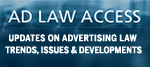 Ad Law News and Views Newsletter
